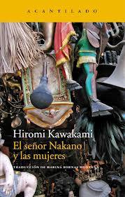 El señor Nakano y las mujeres, Hiromi Kawakami